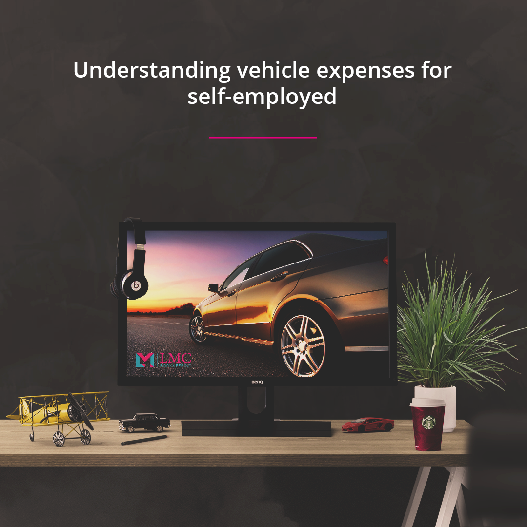 Understanding vehicle expenses for self employed
